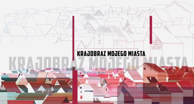 """Kampania społeczna """"Krajobraz mojego miasta"""""""
