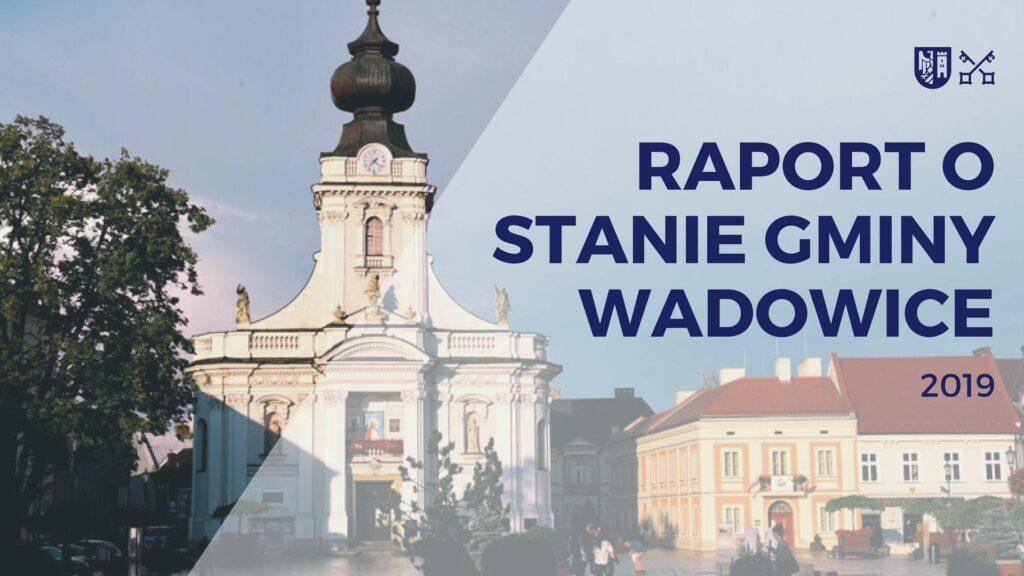 Raport o Stanie Gminy Wadowice