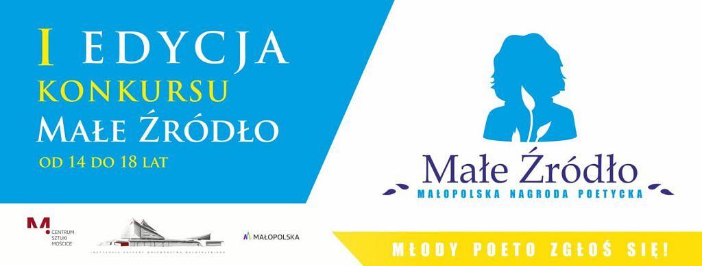 """baner Male Zrodlo 1024x389 - Startuje I edycja konkursu Małopolska Nagroda Poetycka """"MAŁE ŹRÓDŁO"""""""
