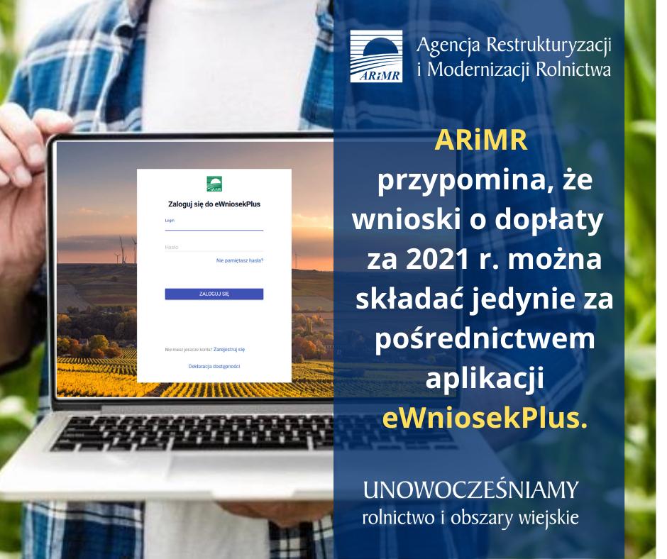 ARiMR przypomina ze wnioski o doplaty bezposrednie i obszarowe za 2021 r. mozna skladac jedynie za posrednictwem aplikacji eWniosekPlus.1 - Wnioski o dopłaty tylko przez aplikację