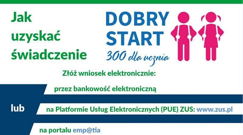 Dobry start 800x445 1 - Skorzystaj z pomocy w złożeniu wniosku o 300 plus – mobilne punkty ZUS w powiecie wadowickim