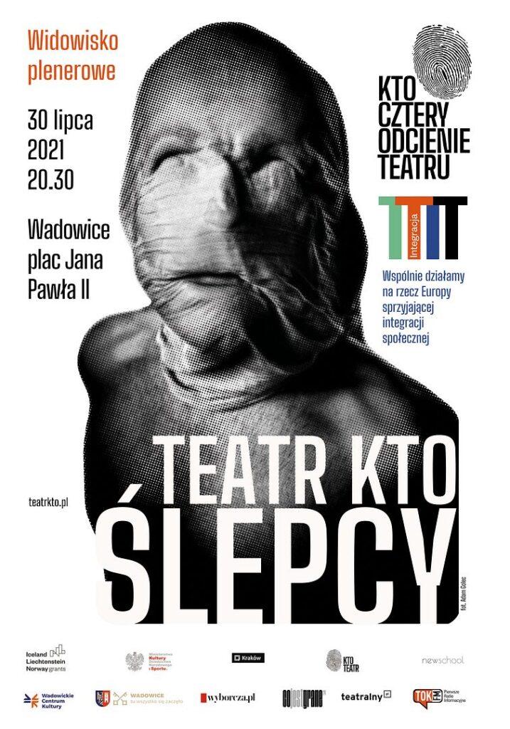 """KTO SL WADo 717x1024 - """"Ślepcy"""" – spektakl plenerowy teatru KTO"""