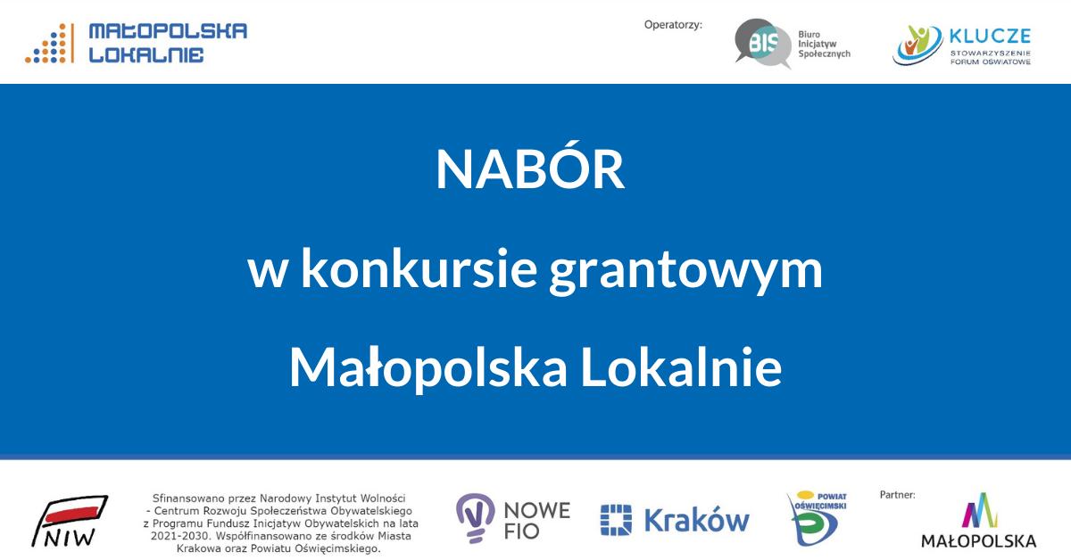 """Nabór w konkursie grantowym """"Małopolska Lokalnie"""""""