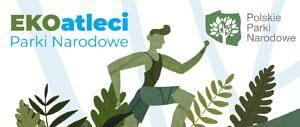 1408x594 300x127 - EKOatleci w Parkach Narodowych – zajęcia edukacyjno-sportowe